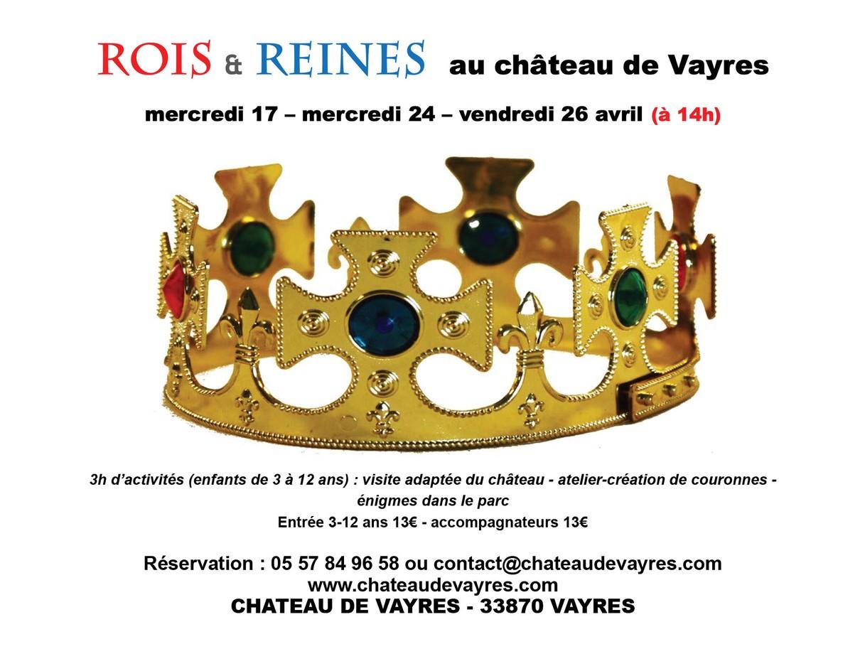 Rois et Reines au Château