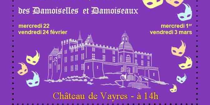 Bal Masqué au Château « Damoiselles et Damoiseaux »